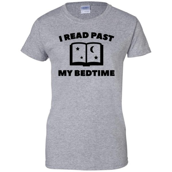 i read past my bedtime womens t shirt - lady t shirt - sport grey