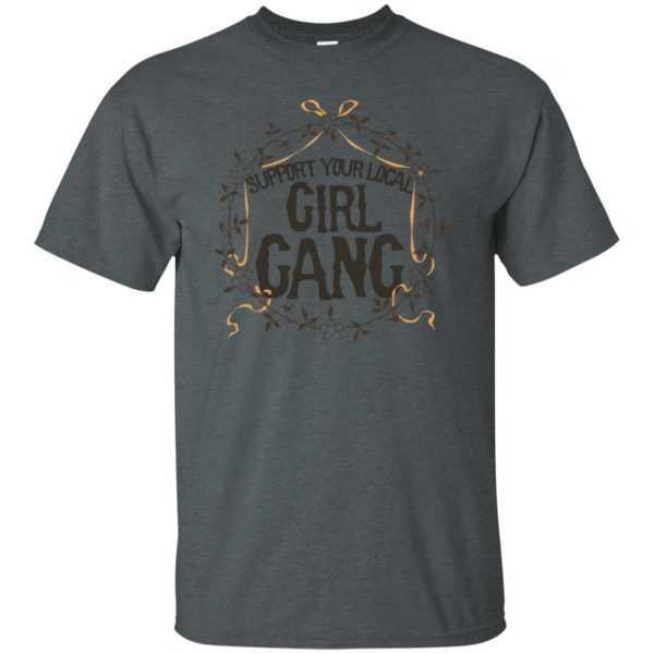 support your local girl gang t shirt - dark heather