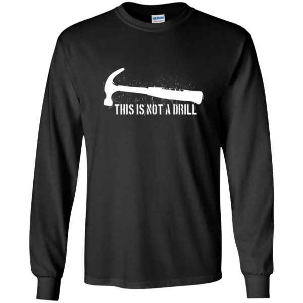 this is not a drill long sleeve - black
