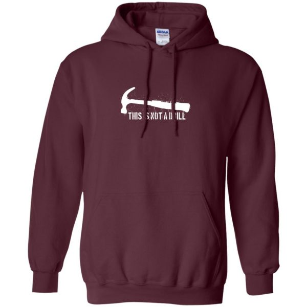 this is not a drill hoodie - maroon