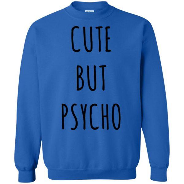 cute but psycho sweatshirt - royal blue