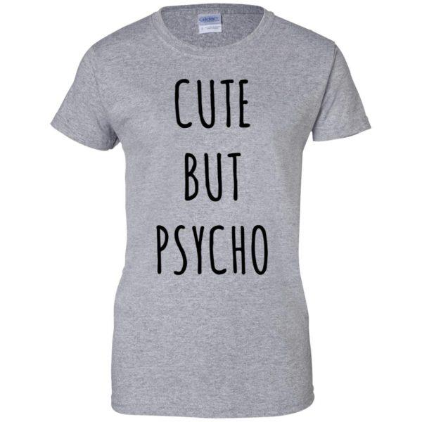 cute but psycho womens t shirt - lady t shirt - sport grey