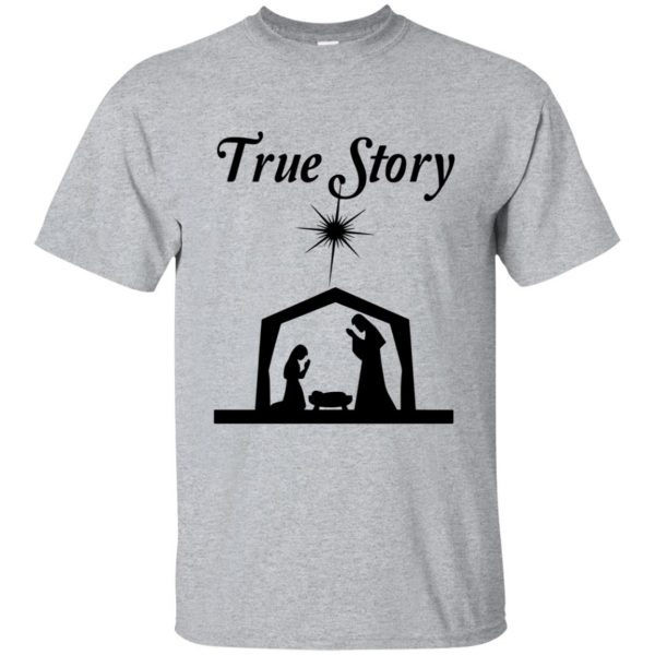 true story shirt - sport grey
