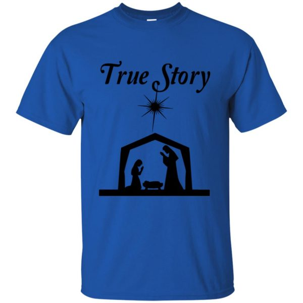 true story t shirt - royal blue
