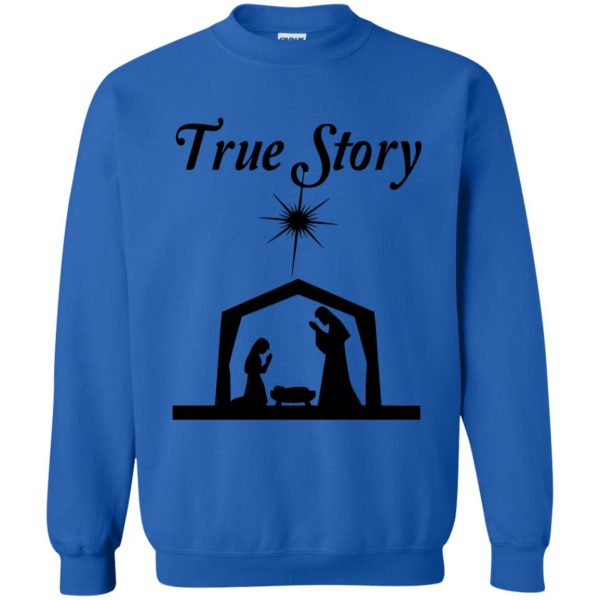 true story sweatshirt - royal blue