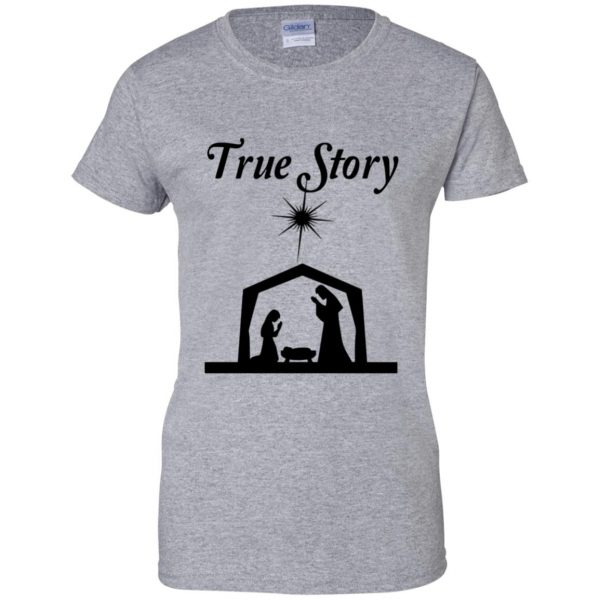 true story womens t shirt - lady t shirt - sport grey