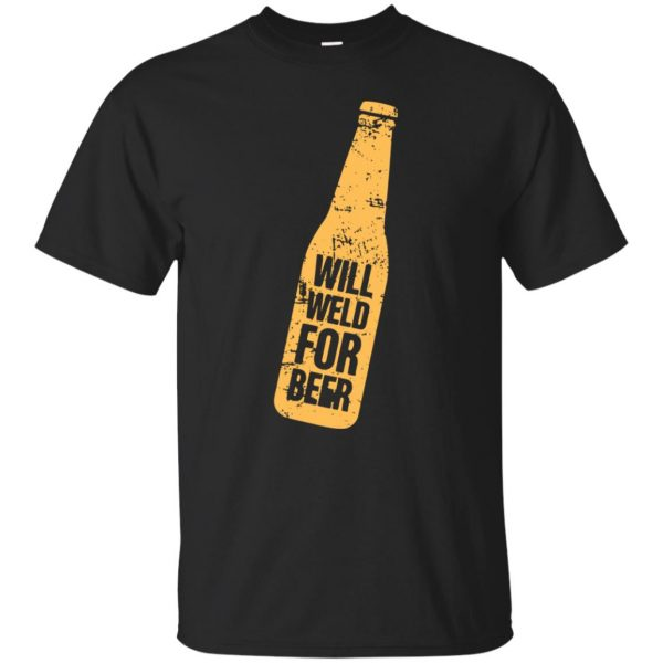 Will Weld For Beer T-shirt - black