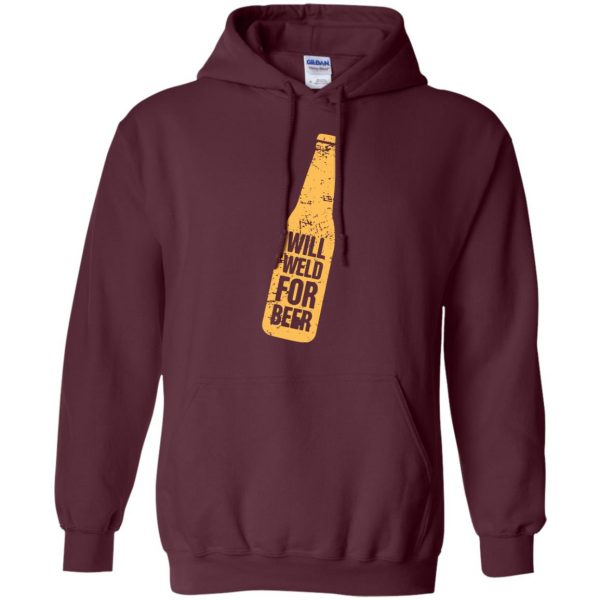 Will Weld For Beer hoodie - maroon