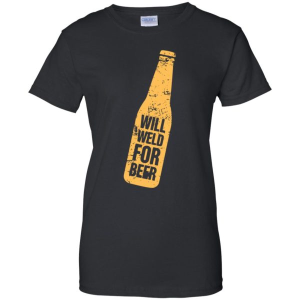 Will Weld For Beer womens t shirt - lady t shirt - black