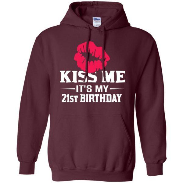 funny 21st birthday hoodie - maroon