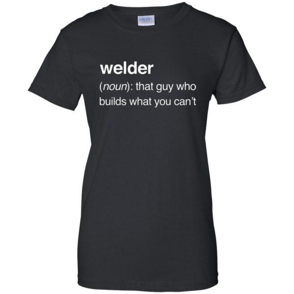 Funny Welder Definition womens t shirt - lady t shirt - black