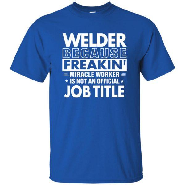 WELDER Funny Job title t shirt - royal blue
