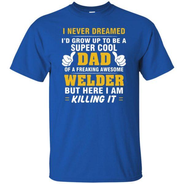 Welder Dad t shirt - royal blue