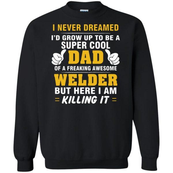 Welder Dad sweatshirt - black