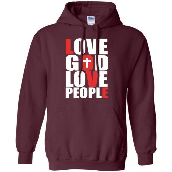 love god love people hoodie - maroon