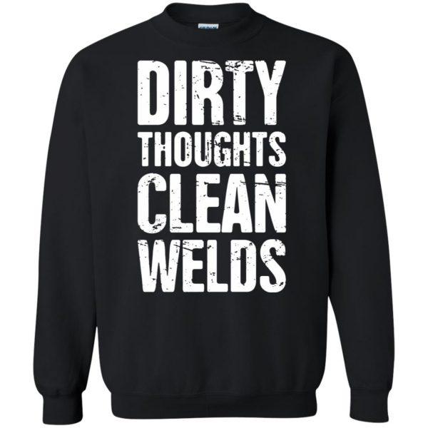 Funny Welder Quote sweatshirt - black