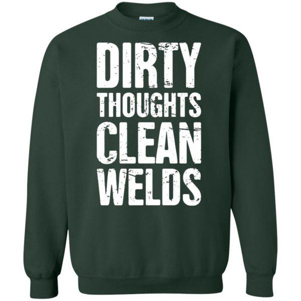 Funny Welder Quote sweatshirt - forest green