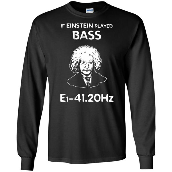 If Einstein Play Bass - Funny Bass Guitar long sleeve - black