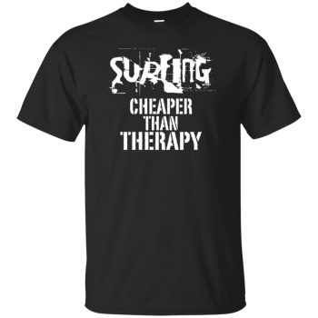 Surfing, Cheaper Than Therapy T-shirt - black