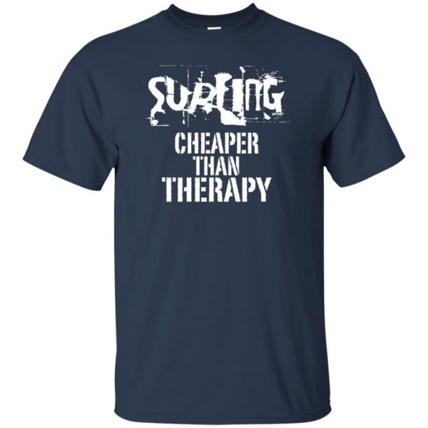 Surfing, Cheaper Than Therapy t shirt - navy blue