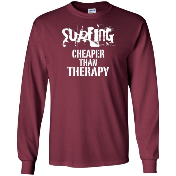 Surfing, Cheaper Than Therapy long sleeve - maroon