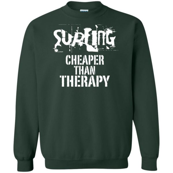 Surfing, Cheaper Than Therapy sweatshirt - forest green