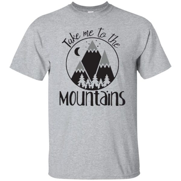 take me to the mountains shirt - sport grey