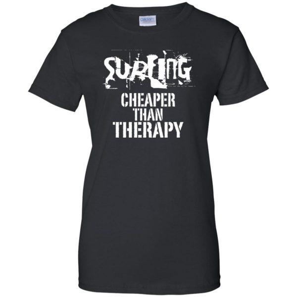 Surfing, Cheaper Than Therapy womens t shirt - lady t shirt - black