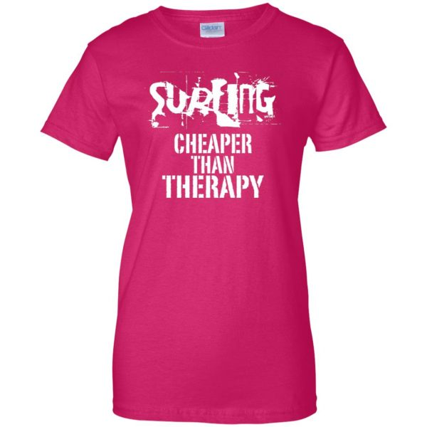 Surfing, Cheaper Than Therapy womens t shirt - lady t shirt - pink heliconia