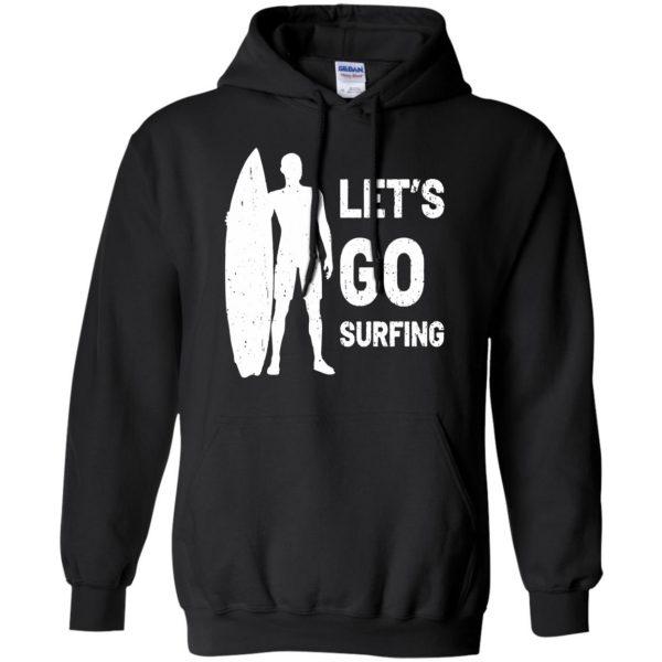 Let's go Surfing hoodie - black