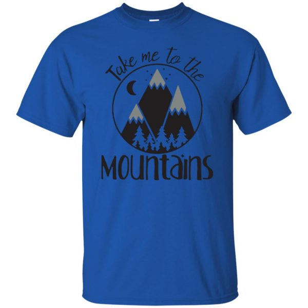 take me to the mountains t shirt - royal blue