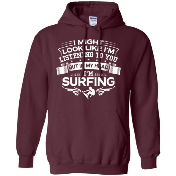 In My Head I'm Surfing hoodie - maroon