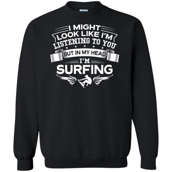 In My Head I'm Surfing sweatshirt - black