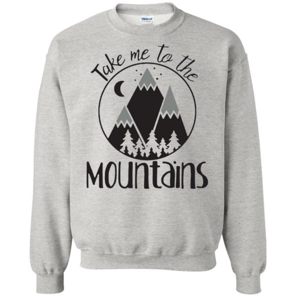 take me to the mountains sweatshirt - ash