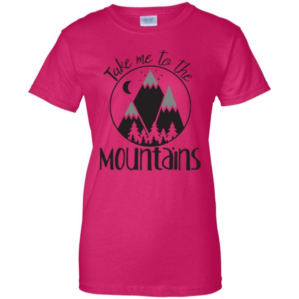 take me to the mountains womens t shirt - lady t shirt - pink heliconia
