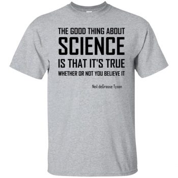 the good thing about science t shirt - sport grey