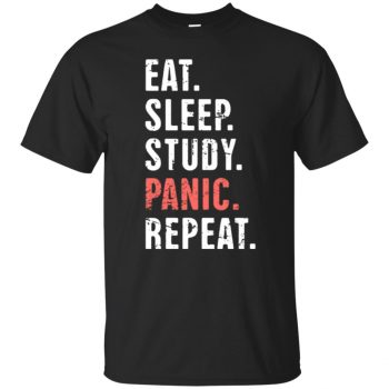 Eat Sleep Study Panic - Funny Nursing Student Life T-shirt - black