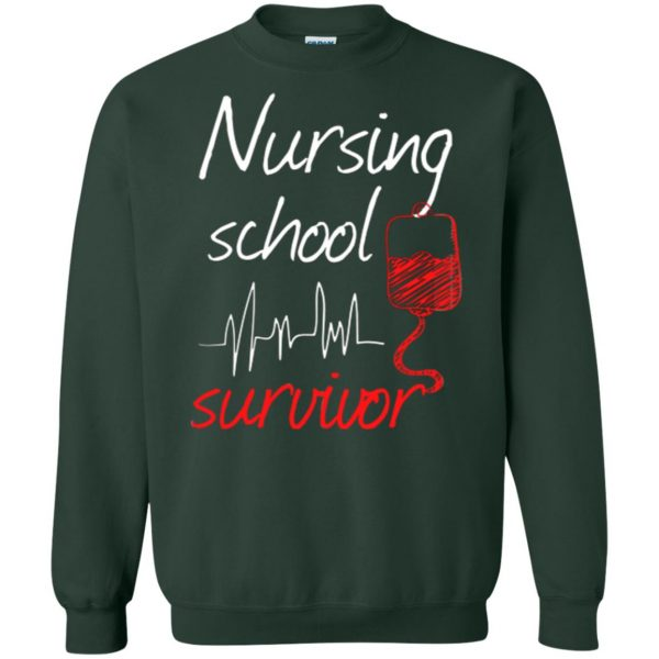 nursing school graduation sweatshirt - forest green