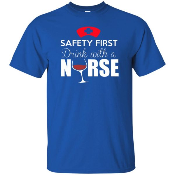 drink with a nurse t shirt - royal blue