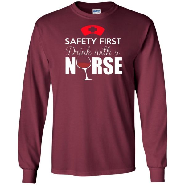 drink with a nurse long sleeve - maroon