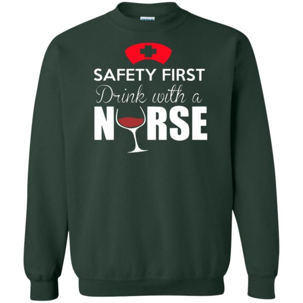 drink with a nurse sweatshirt - forest green