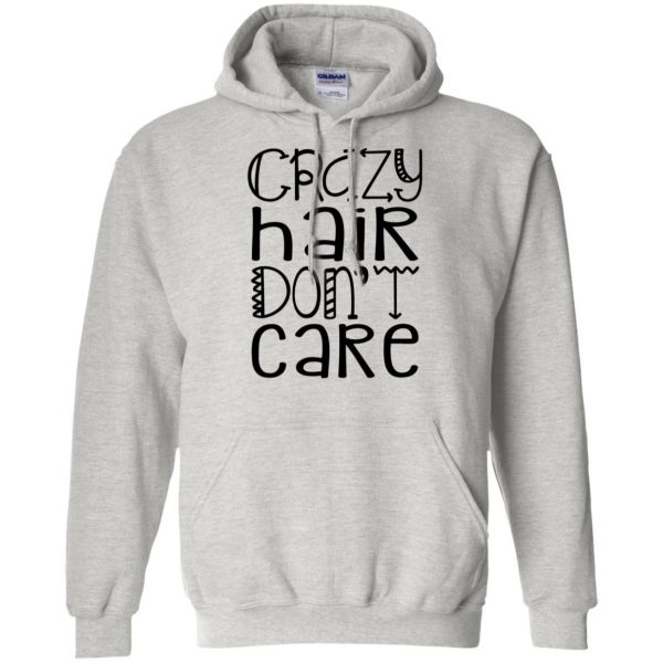 crazy hair dont care hoodie - ash