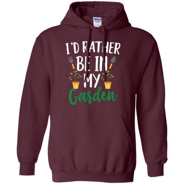 I'd Rather Be in My Garden hoodie - maroon