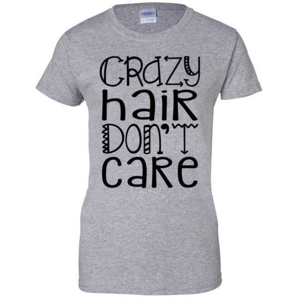 crazy hair dont care womens t shirt - lady t shirt - sport grey