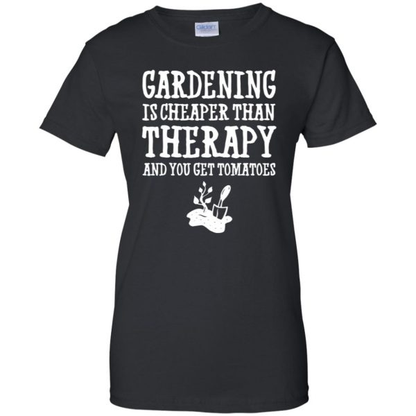 Gardening is cheaper than therapy womens t shirt - lady t shirt - black
