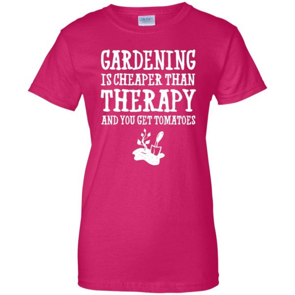 Gardening is cheaper than therapy womens t shirt - lady t shirt - pink heliconia