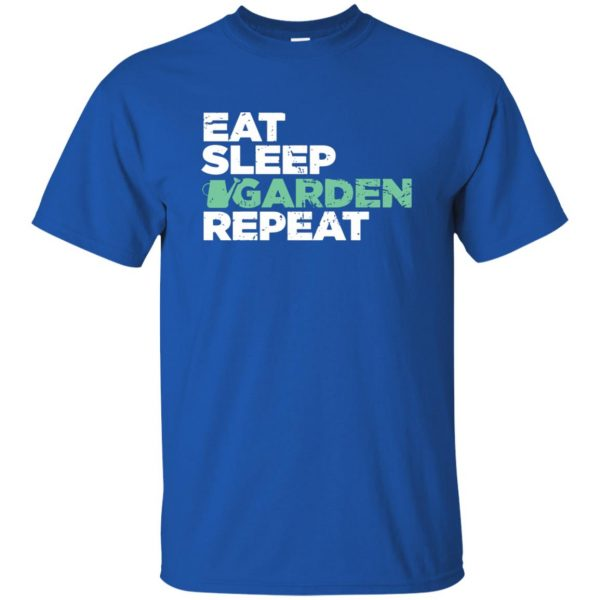 Eat, Sleep, Garden t shirt - royal blue