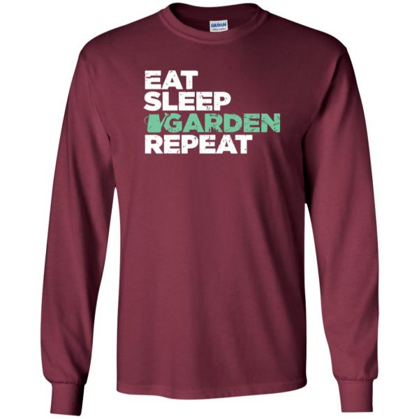 Eat, Sleep, Garden long sleeve - maroon
