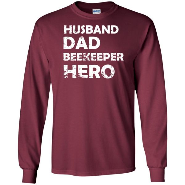 Husband Dad Beekeeper Hero long sleeve - maroon