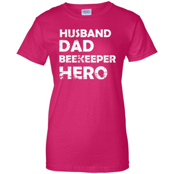 Husband Dad Beekeeper Hero womens t shirt - lady t shirt - pink heliconia